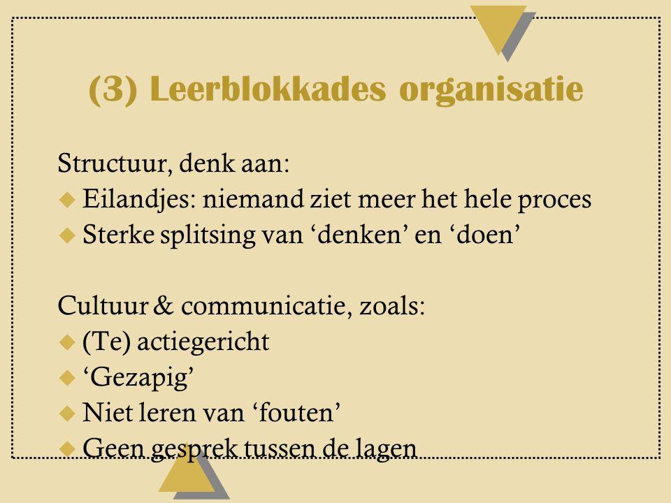 (3) Leerblokkades organisatie