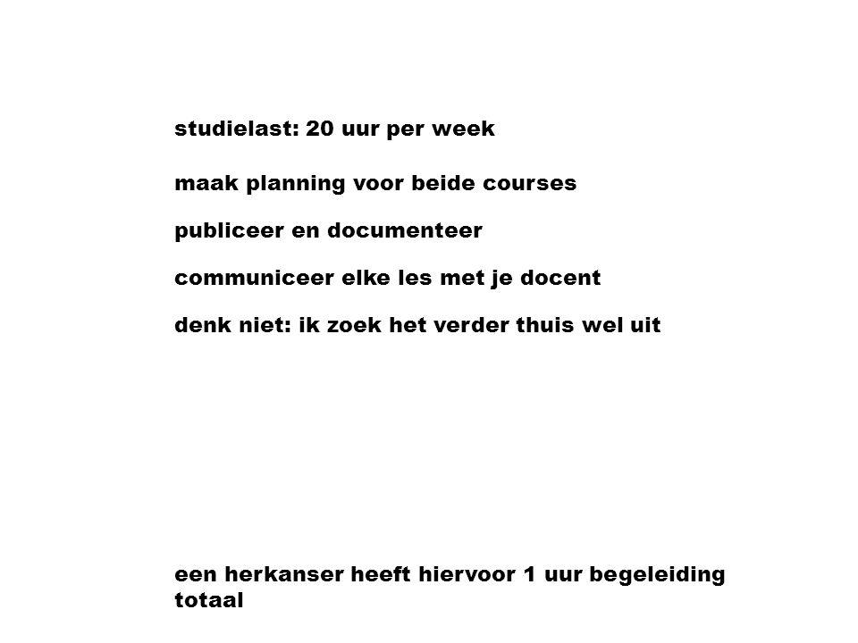 studielast: 20 uur per week