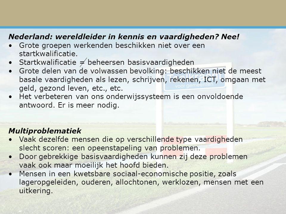 Nederland: wereldleider in kennis en vaardigheden Nee!