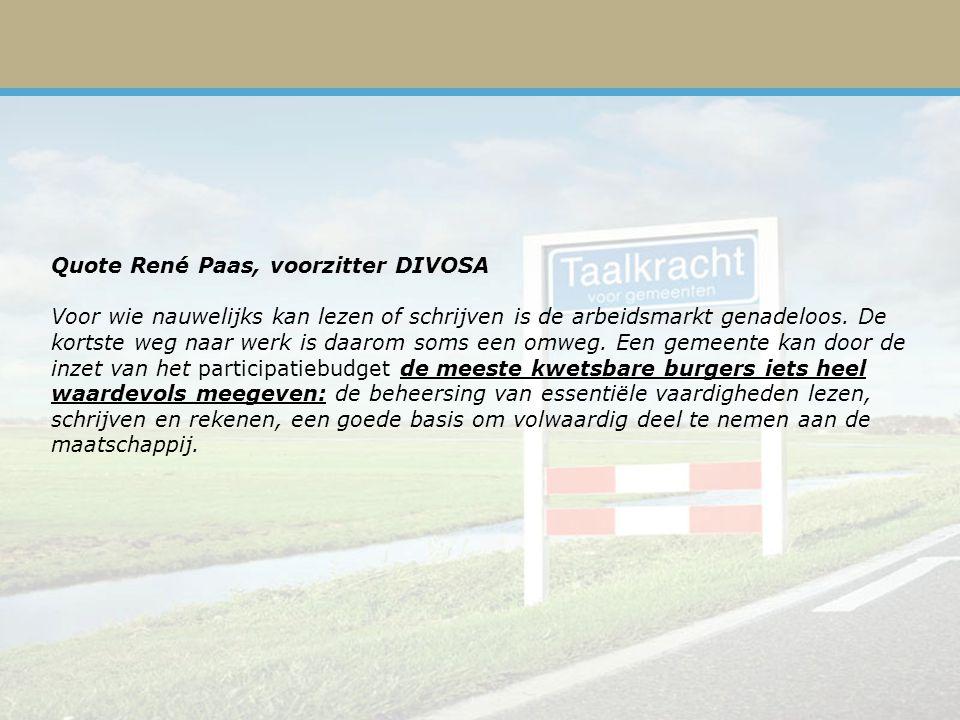 Quote René Paas, voorzitter DIVOSA