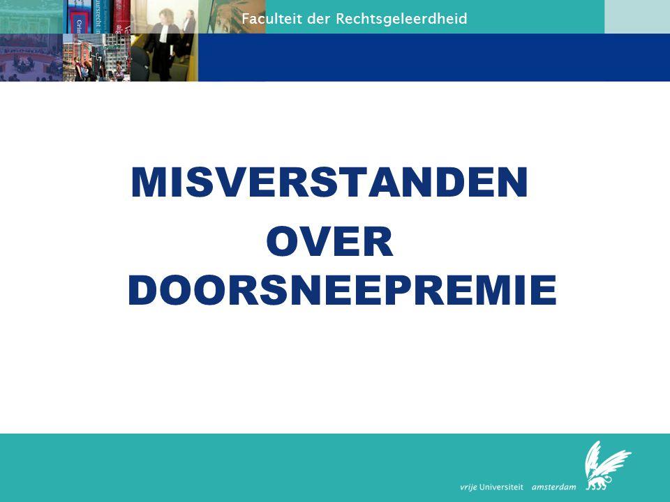 MISVERSTANDEN OVER DOORSNEEPREMIE