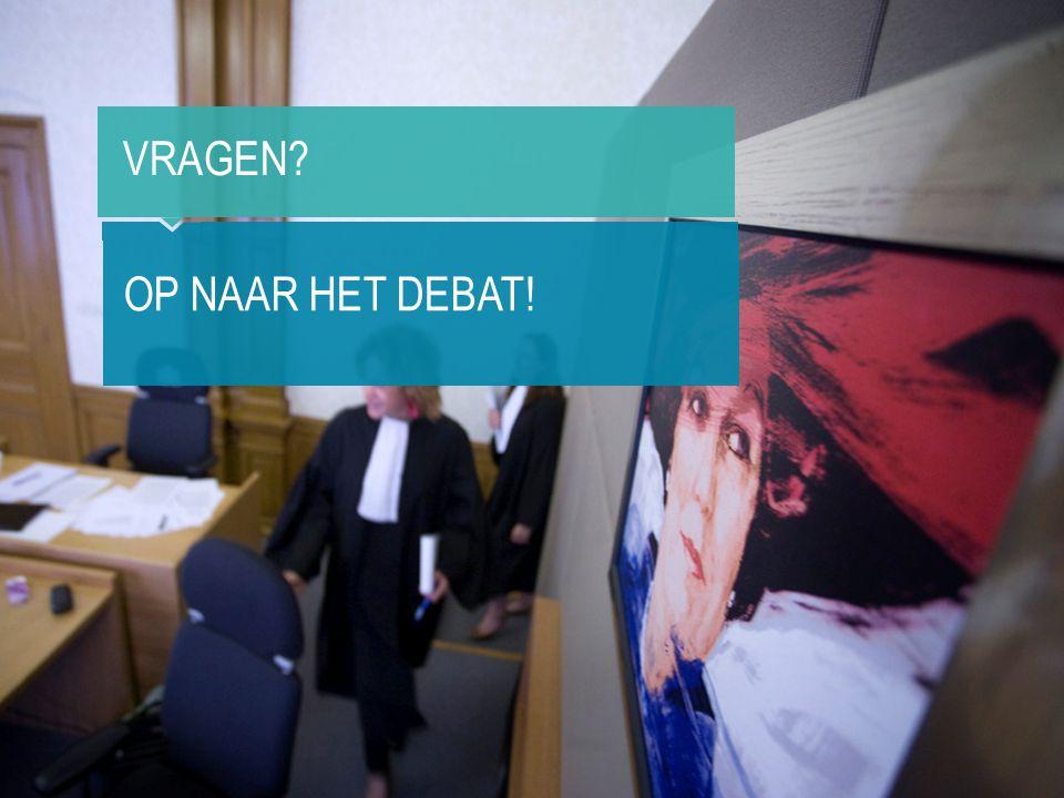 Vragen Op naar het debat!