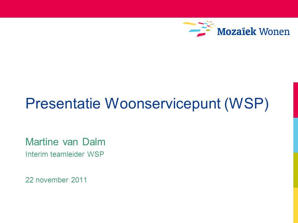 Presentatie Woonservicepunt (WSP)