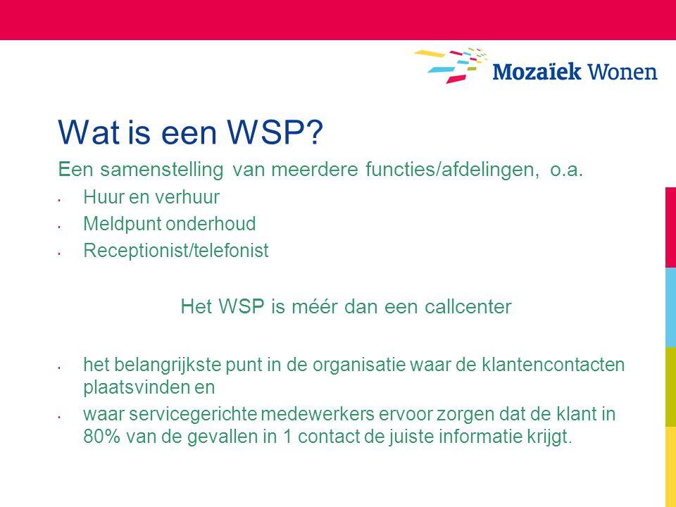 Het WSP is méér dan een callcenter