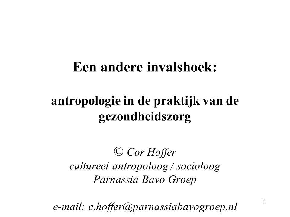 Een andere invalshoek: antropologie in de praktijk van de gezondheidszorg