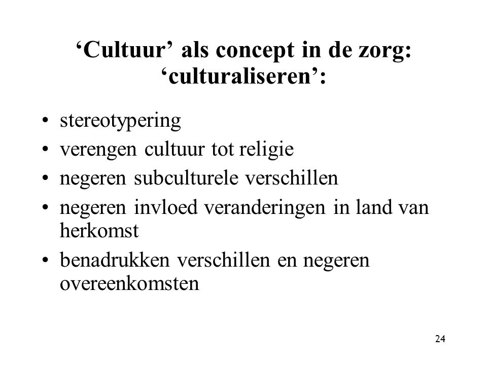 'Cultuur' als concept in de zorg: 'culturaliseren':