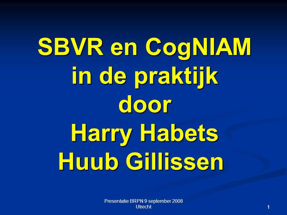 SBVR en CogNIAM in de praktijk door Harry Habets Huub Gillissen