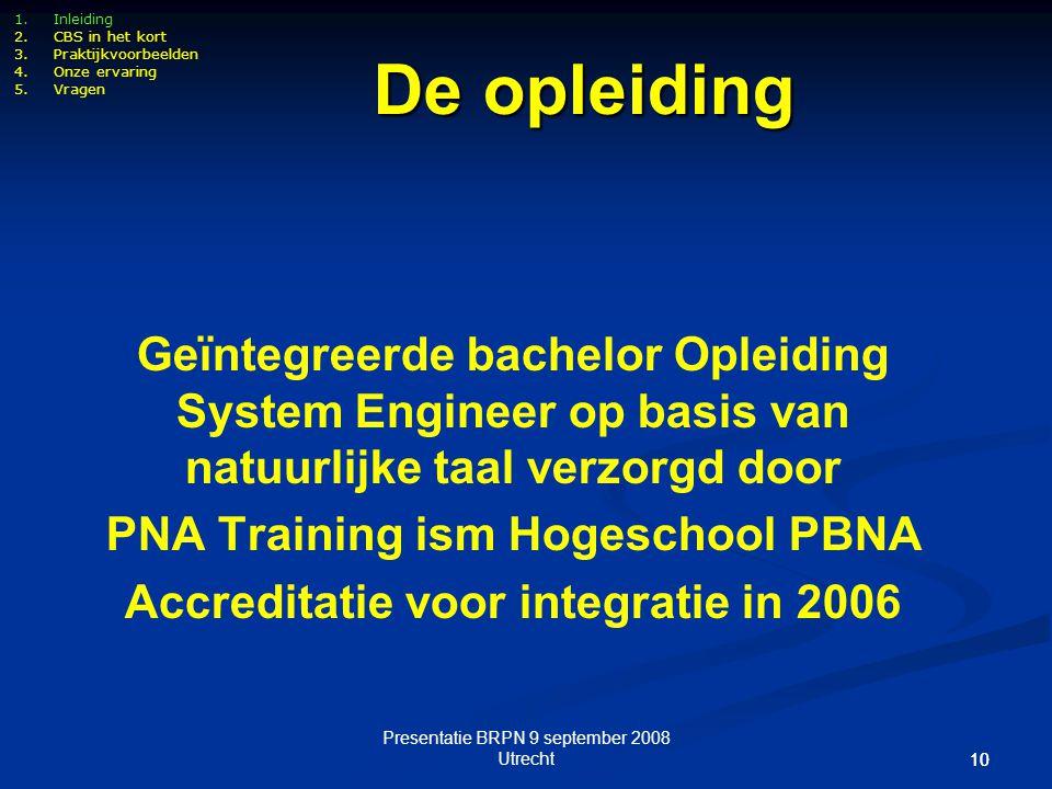 PNA Training ism Hogeschool PBNA Accreditatie voor integratie in 2006