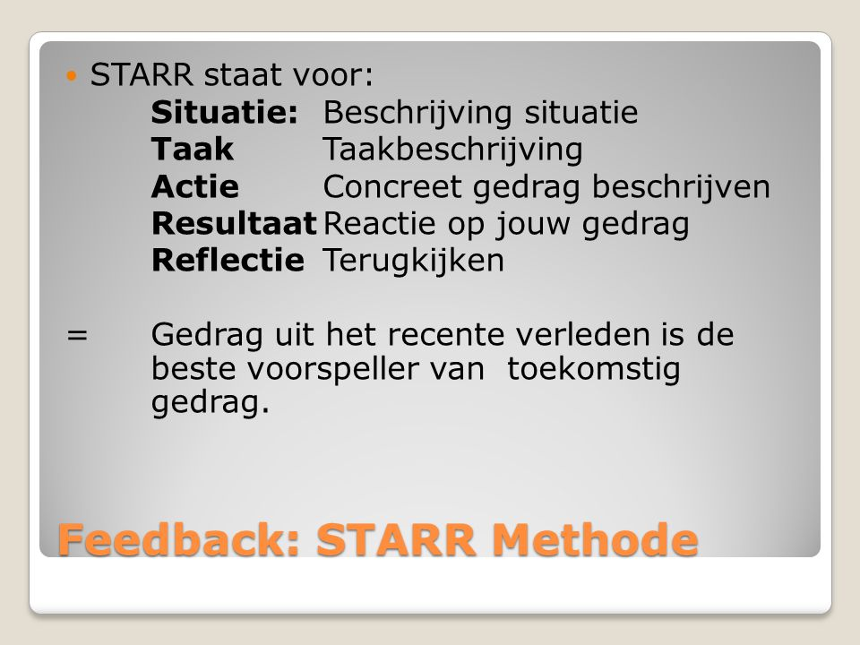 Feedback: STARR Methode