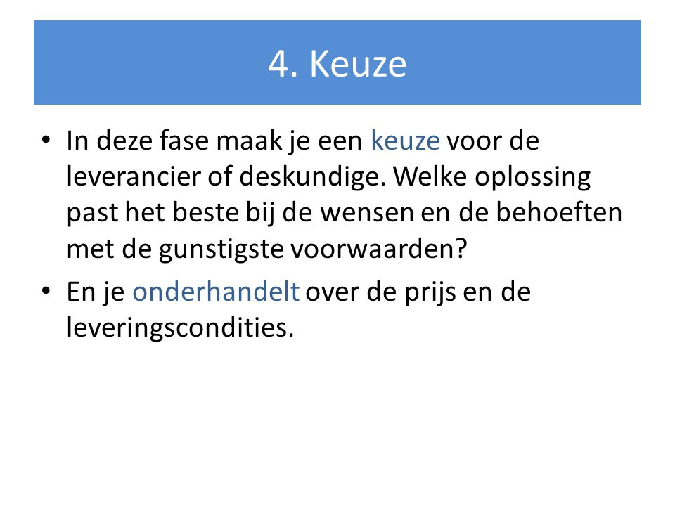 4. Keuze