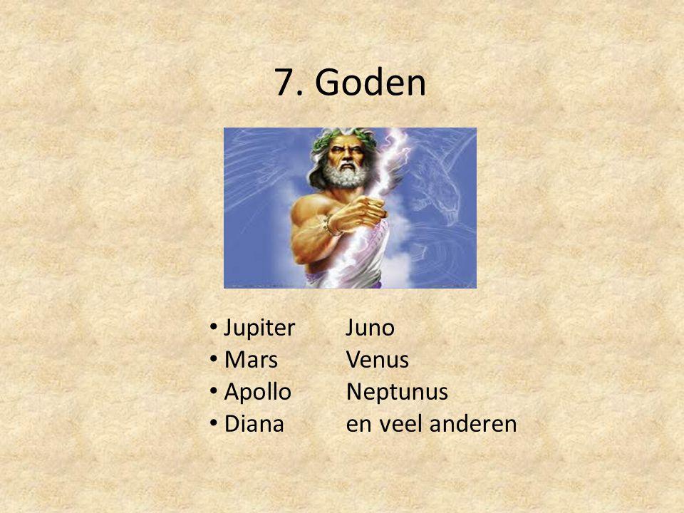 7. Goden Jupiter Juno Mars Venus Apollo Neptunus Diana en veel anderen