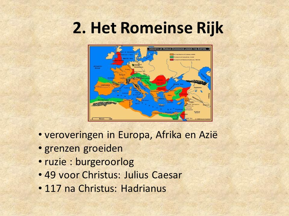 2. Het Romeinse Rijk veroveringen in Europa, Afrika en Azië