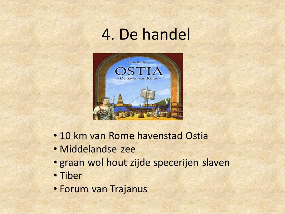 4. De handel 10 km van Rome havenstad Ostia Middelandse zee
