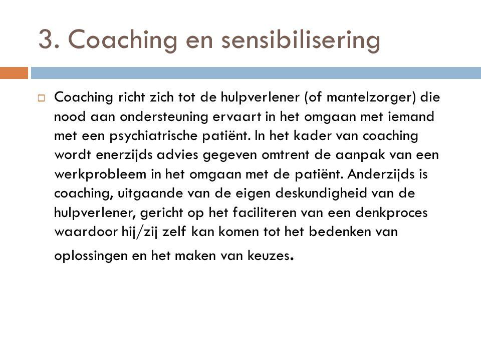3. Coaching en sensibilisering
