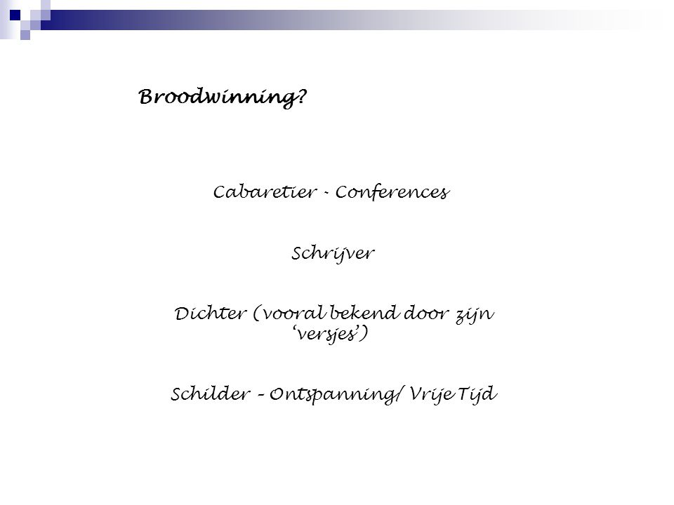 Broodwinning Cabaretier - Conferences Schrijver