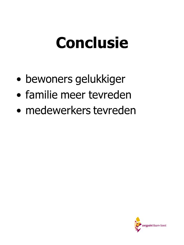 Conclusie bewoners gelukkiger familie meer tevreden
