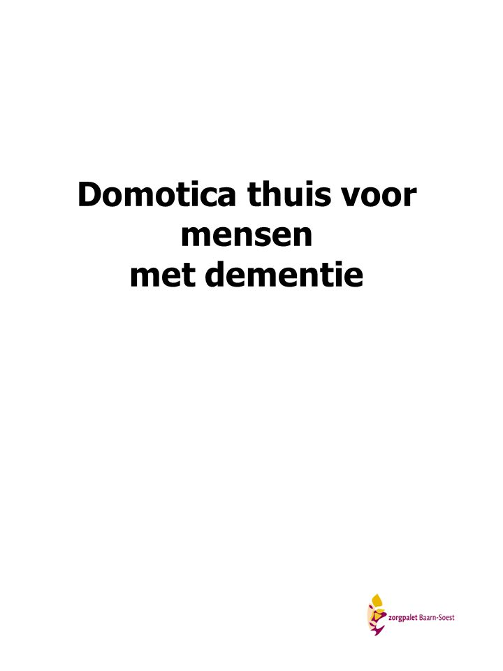 Domotica thuis voor mensen met dementie