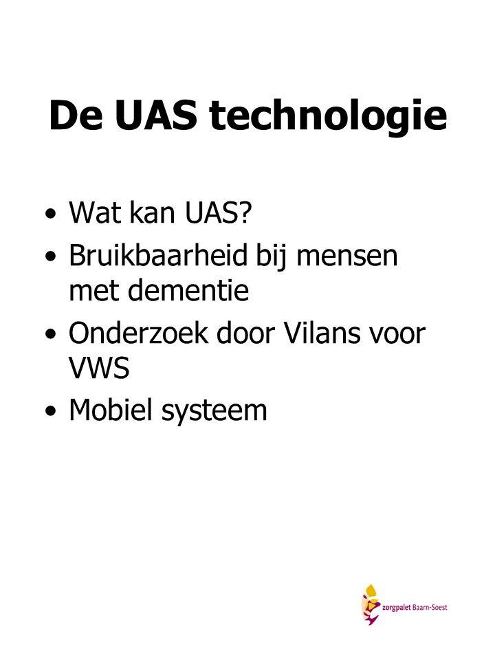 De UAS technologie Wat kan UAS Bruikbaarheid bij mensen met dementie