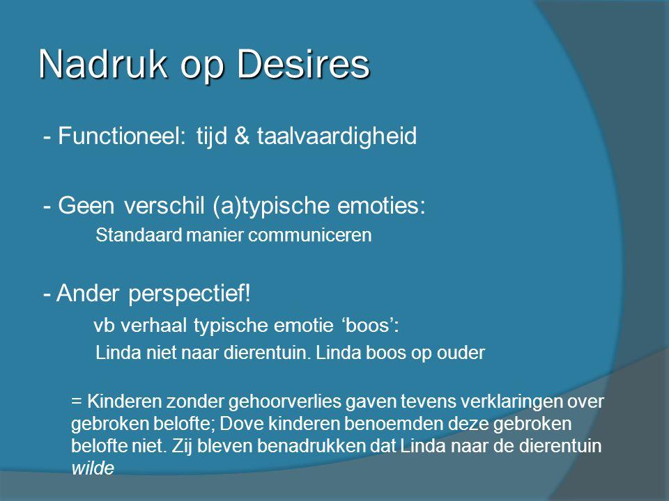 Nadruk op Desires - Functioneel: tijd & taalvaardigheid