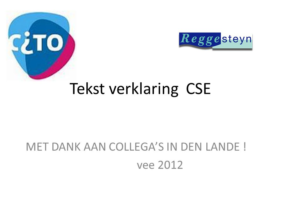 MET DANK AAN COLLEGA'S IN DEN LANDE ! vee 2012