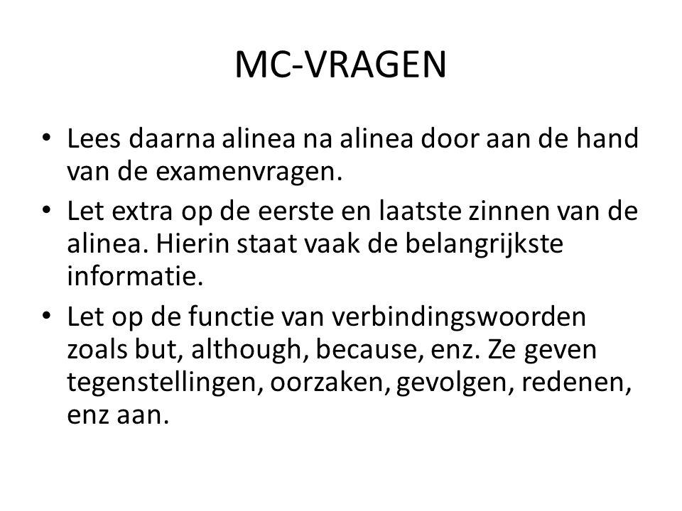 MC-VRAGEN Lees daarna alinea na alinea door aan de hand van de examenvragen.
