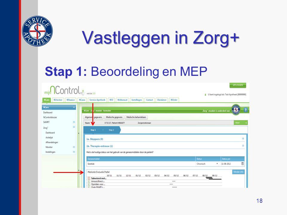 Vastleggen in Zorg+ Stap 1: Beoordeling en MEP