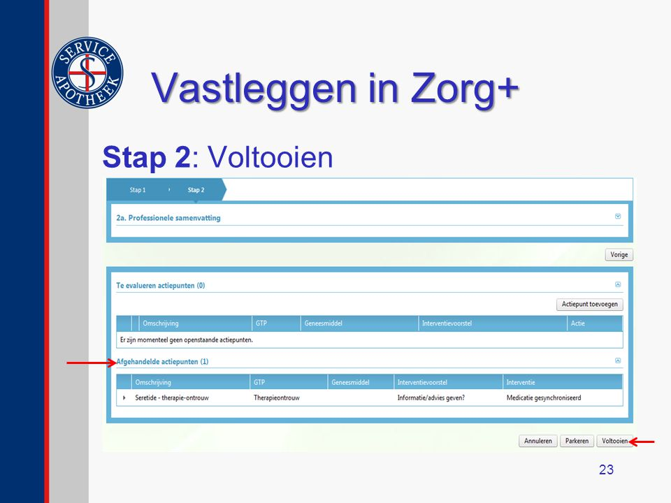 Vastleggen in Zorg+ Stap 2: Voltooien