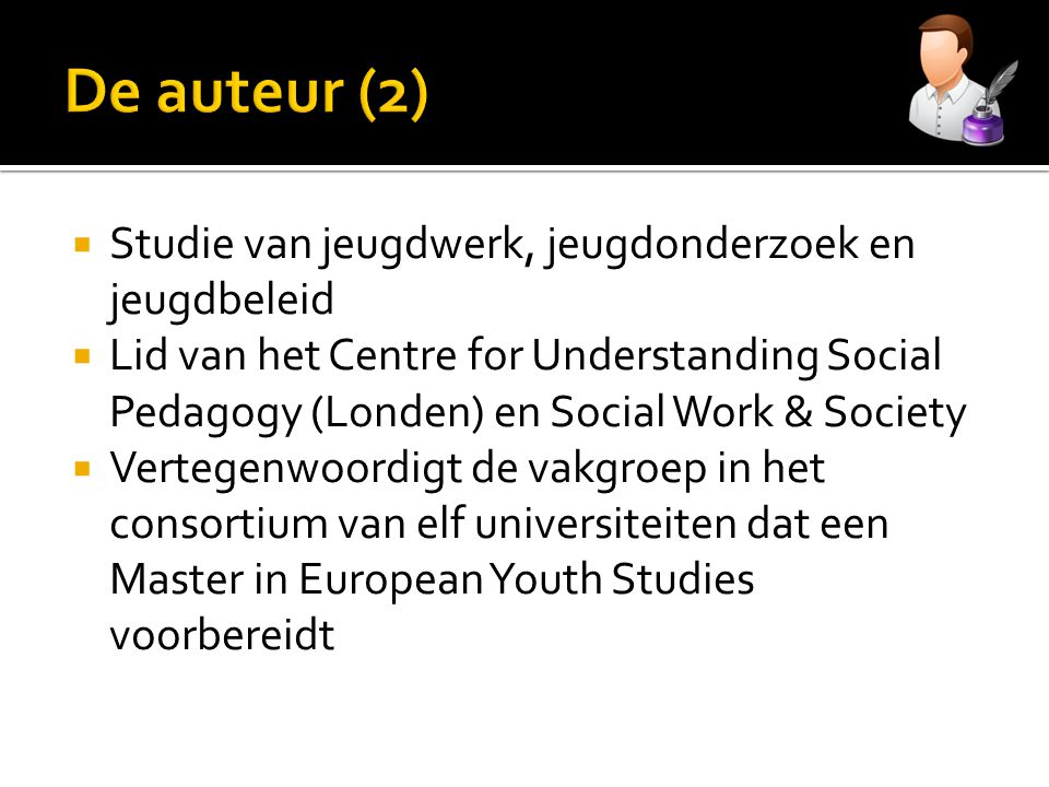 De auteur (2) Studie van jeugdwerk, jeugdonderzoek en jeugdbeleid