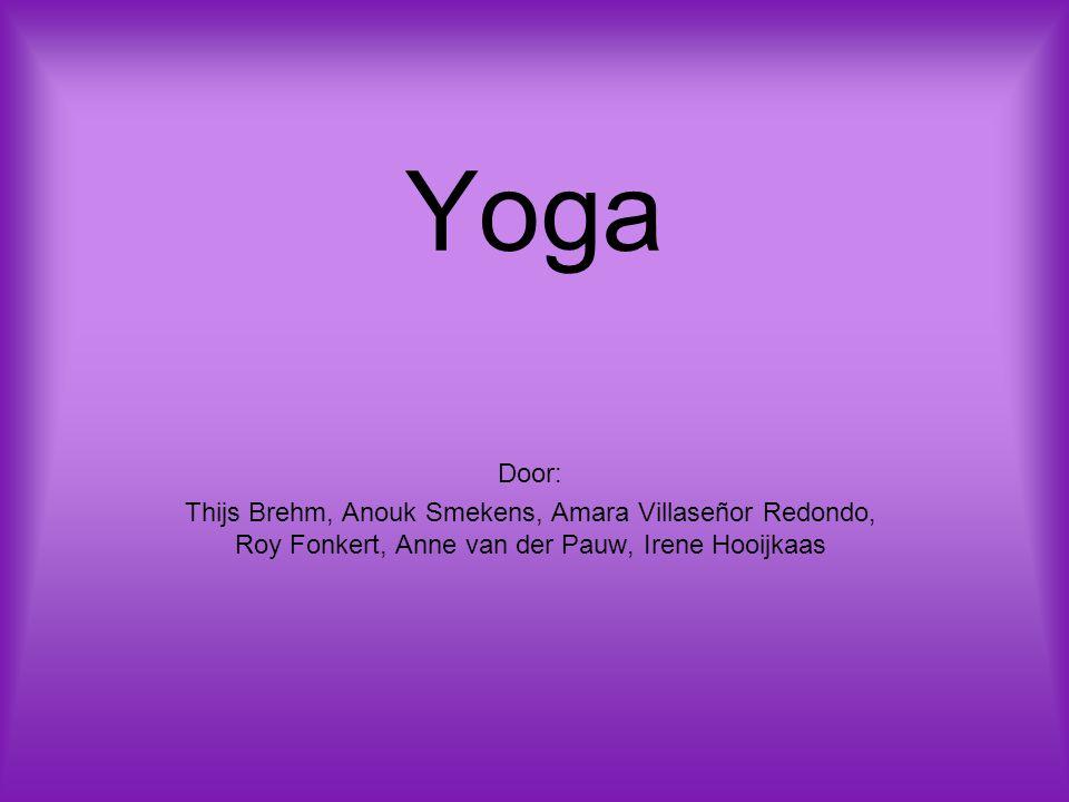 Yoga Door: Thijs Brehm, Anouk Smekens, Amara Villaseñor Redondo, Roy Fonkert, Anne van der Pauw, Irene Hooijkaas.