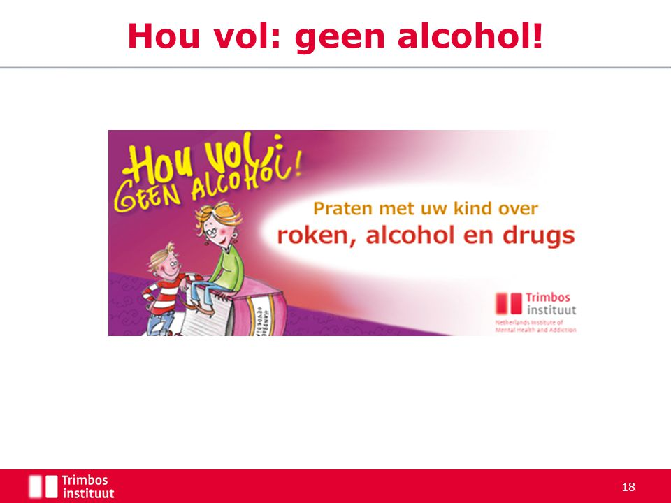 Hou vol: geen alcohol! 5-4-2017