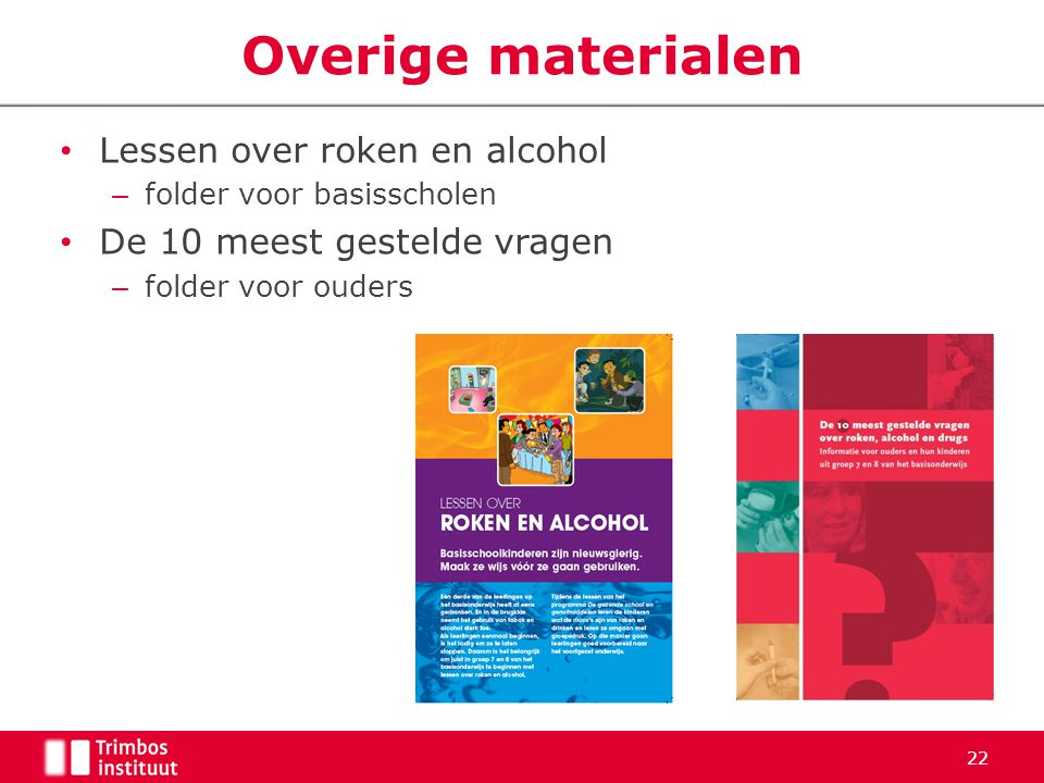 Overige materialen Lessen over roken en alcohol