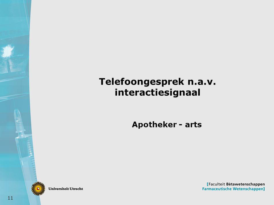Telefoongesprek n.a.v. interactiesignaal