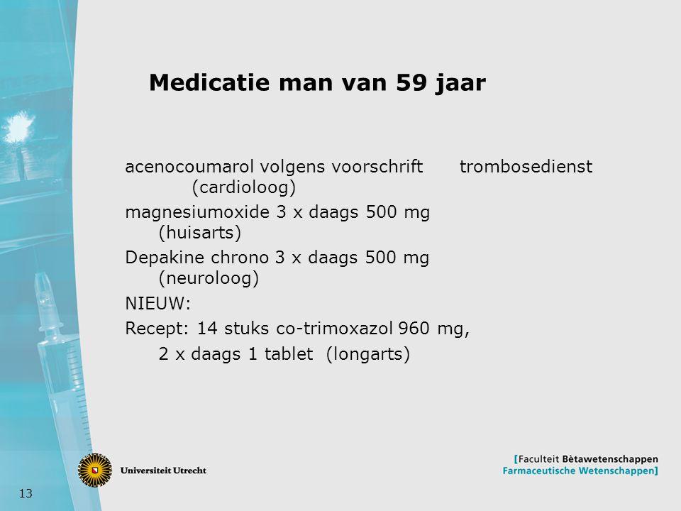 Medicatie man van 59 jaar acenocoumarol volgens voorschrift trombosedienst (cardioloog) magnesiumoxide 3 x daags 500 mg (huisarts)