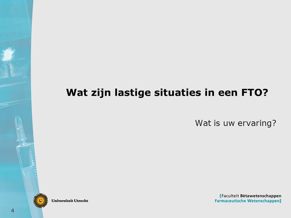 Wat zijn lastige situaties in een FTO