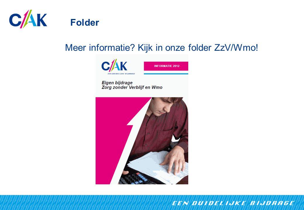 Folder Meer informatie Kijk in onze folder ZzV/Wmo!
