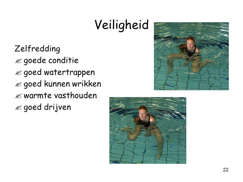 Veiligheid Zelfredding goede conditie goed watertrappen
