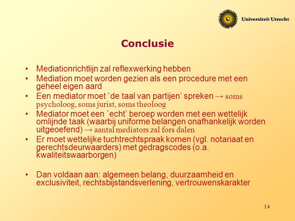 Conclusie Mediationrichtlijn zal reflexwerking hebben