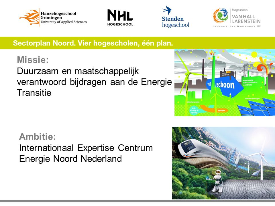 Ambitie: Internationaal Expertise Centrum Energie Noord Nederland
