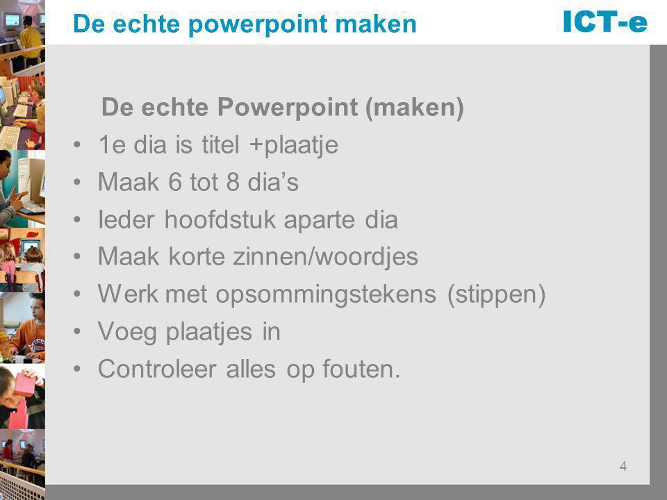 De echte powerpoint maken