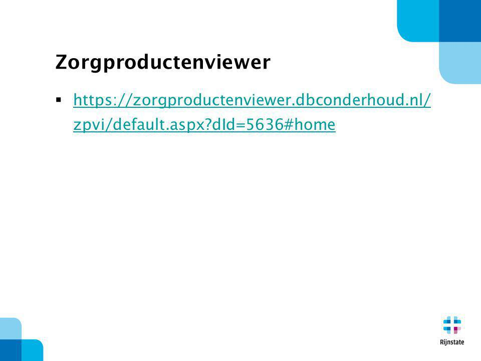 Zorgproductenviewer https://zorgproductenviewer.dbconderhoud.nl/zpvi/default.aspx dId=5636#home