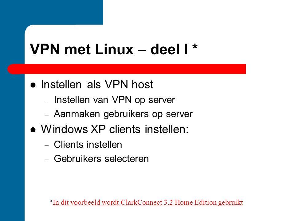 *In dit voorbeeld wordt ClarkConnect 3.2 Home Edition gebruikt