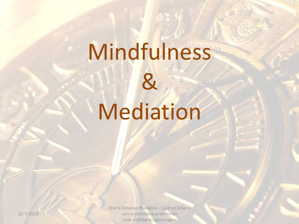 Mindfulness & Mediation