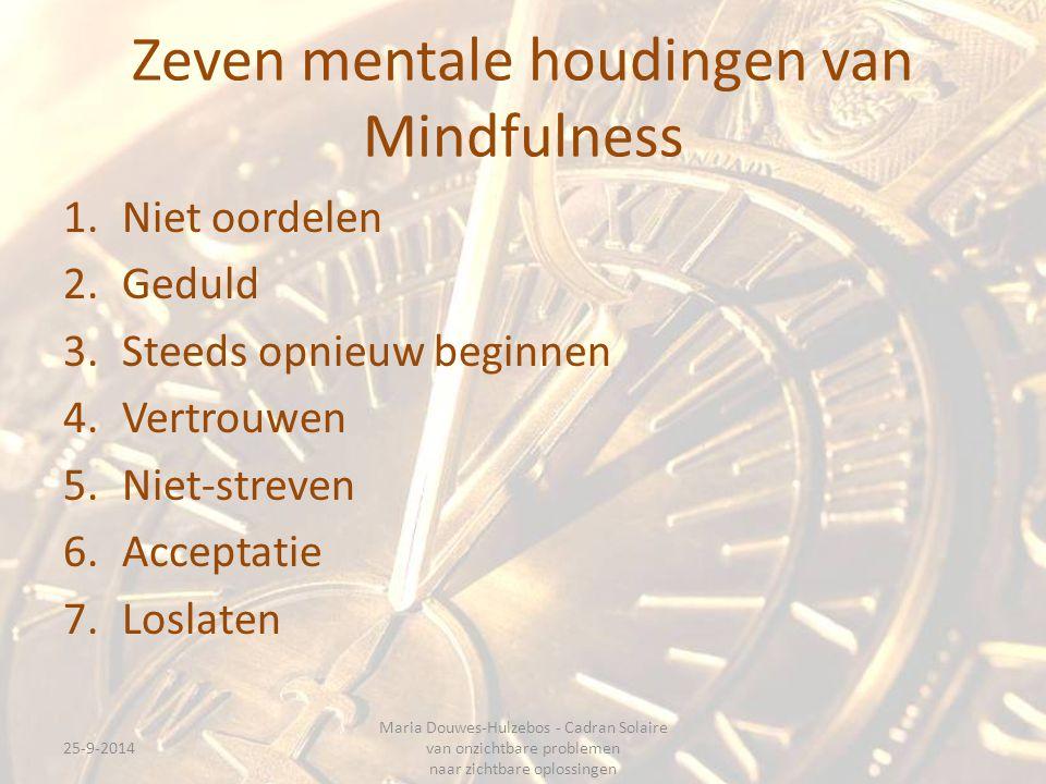 Zeven mentale houdingen van Mindfulness
