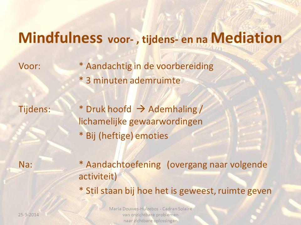 Mindfulness voor- , tijdens- en na Mediation