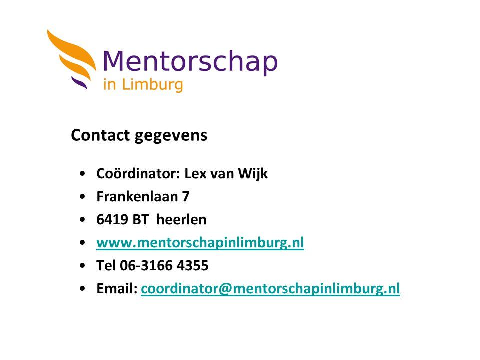 Contact gegevens Coördinator: Lex van Wijk Frankenlaan 7