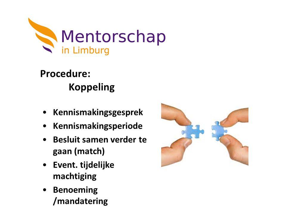 Procedure: Koppeling Kennismakingsgesprek Kennismakingsperiode