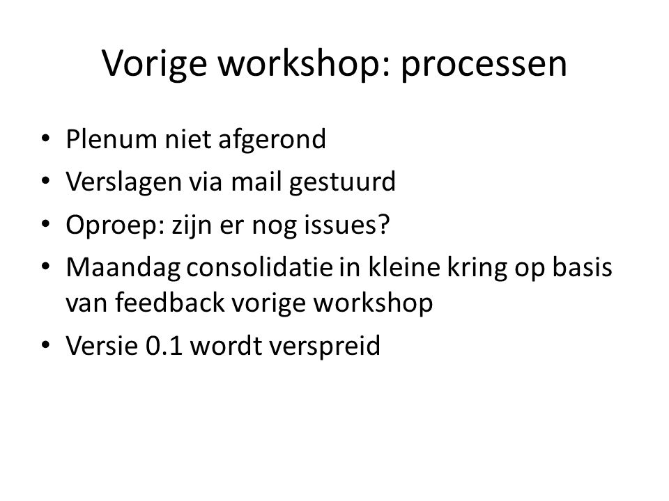 Vorige workshop: processen