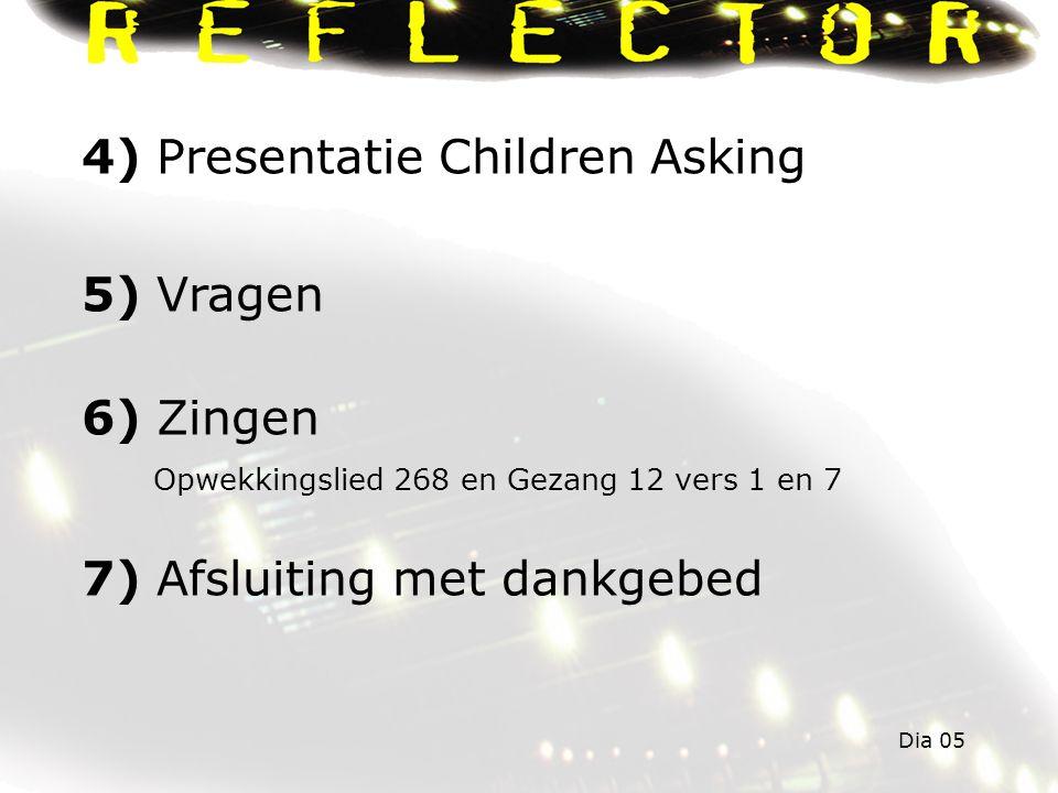 4) Presentatie Children Asking 5) Vragen