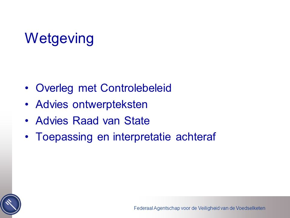 Wetgeving Overleg met Controlebeleid Advies ontwerpteksten