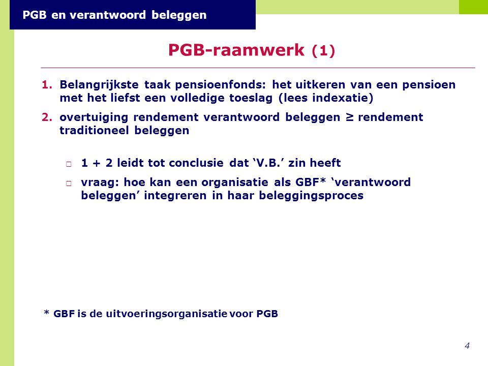 PGB-raamwerk (1) PGB en verantwoord beleggen